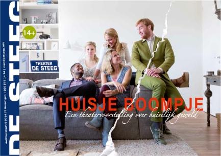 'Huisje, Boompje' is ontstaan uit een idee van mij om een voorstelling te willen, te maken over, voor en door jongeren rond het thema huiselijk geweld. Twee jaar laten, 2013, ziet de voorstelling het licht. Apetrots!
